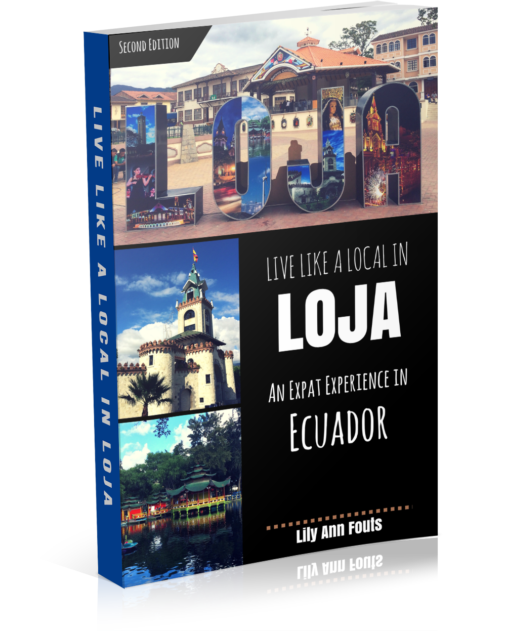 live like a local in loja 2nd edition